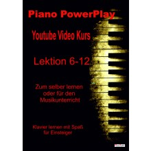 PianoPlay-Youtubekurs-Lektion 6-12